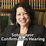Sonia Sotomayor Confirmation Hearing: Day 1 (July 13, 2009) | Associated Press