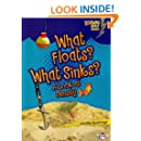 What Floats? What Sinks?: A Look at Density (Lightning Bolt Books)