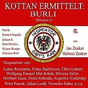 Burli (Kottan ermittelt - Hörspiel 2) | Jan Zenker, Helmut Zenker