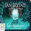 Geomancer: Well of Echoes, Book 1 (       UNABRIDGED) by Ian Irvine Narrated by Grant Cartwright