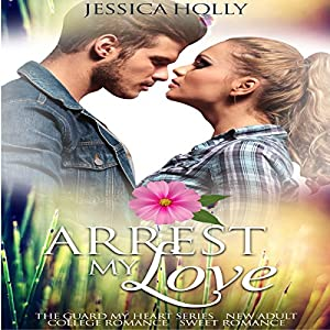 Arrest My Love Audiobook