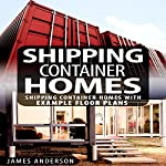 Shipping Container Homes | James Anderson