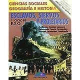 Esclavos, Siervos y Proletarios (Hesperides) 1º E.S.O. Ciencias Sociales