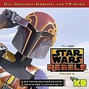 Die verschollenen Krieger / Relikte der Alten Republik (Star Wars Rebels 8) | Gabriele Bingenheimer
