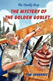 img - for The Hardly Boys: The Mystery of the Golden Goblet by Tom Cherones (2012-06-27) book / textbook / text book