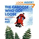 The Caboose Who Got Loose (Sandpiper Books)