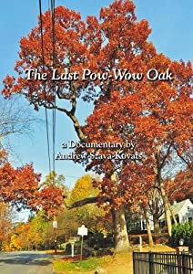 The Last Pow-Wow Oak - documentary