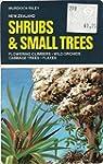 Shrubs and Small Trees: In Appreciati...