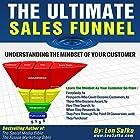 The Ultimate Sales Funnel: Understanding the Mindset of Your Customer Hörbuch von Lon Safko Gesprochen von: Pete Beretta