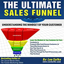 The Ultimate Sales Funnel: Understanding the Mindset of Your Customer Audiobook by Lon Safko Narrated by Pete Beretta