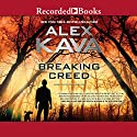 Breaking Creed (       UNABRIDGED) by Alex Kava Narrated by Graham Winton