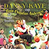 Sings Hans Christian Andersen and Other Favouritesby Danny Kaye