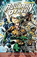 Aquaman and the Others Vol. 1: Legacy of Gold (New 52)