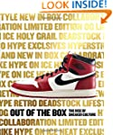 Out of the Box: The Rise of Sneaker C...