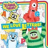We Love Letters! (Yo Gabba Gabba!)