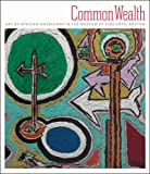 img - for Common Wealth: Art by African Americans in the Museum of Fine Arts, Boston book / textbook / text book