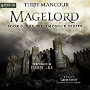 Magelord: The Spellmonger Series, Book 3 | Terry Mancour