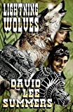 Lightning Wolves (Clockwork Legion) (Volume 2)