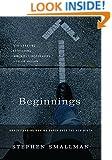 Beginnings: Understanding How We Experience the New Birth