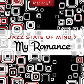 Meritage Jazz: My Romance, Vol. 7