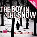The Boy in the Snow Audiobook by M. J. McGrath Narrated by Kate Reading