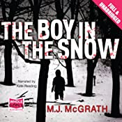 The Boy in the Snow | M. J. McGrath