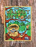 img - for Walnut Warriors (R) (in a Nutshell) book / textbook / text book