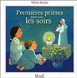 echange, troc Maïte Roche - Premières prières pour tous les soirs