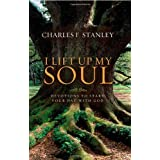 I Lift Up My Soul: Devotions to Start Your Day with Godby Charles Stanley