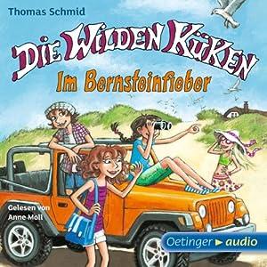 Bernsteinfieber (Die Wilden Küken 9) Hörbuch