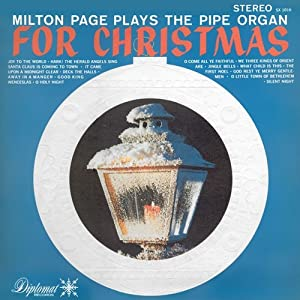 Milton Page ~ Pipe Organ For Christmas LP