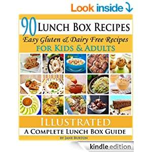 Lunch Box Recipes: Healthy Lunchbox Recipes for Kids. A Common Sense Guide & Gluten Free Paleo Lunch Box Cookbook for School & Work (Paleo Recipes: Paleo ... Lunch, Dinner & Desserts Recipe Book)