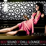 Best Sound of Chill & Lounge 2013 (33...