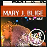 echange, troc Mary J. Blige - The Tour