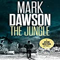 The Jungle: John Milton, Book 9 Hörbuch von Mark Dawson Gesprochen von: David Thorpe
