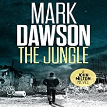 The Jungle: John Milton, Book 9 Audiobook by Mark Dawson Narrated by David Thorpe