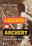 Legends in Archery: Adventurers with...