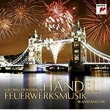 Händel: Feuerwerksmusik / Wassermusik