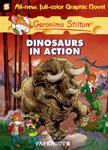 Geronimo Stilton - Geronimo Stilton Graphic Novels #7: Dinosaurs in Action!