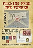 img - for Fleeing from the F hrer: A Postal History of Refugees from Nazism book / textbook / text book