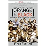 Orange Is the New Black (Movie Tie-in Edition): My Year in a Women's Prison (Random House Reader's Circle) ~ Piper Kerman