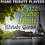 Jazz Piano Tribute to Melody Gardot