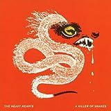 A Killer of Snakes ~ The Heavy Hearts