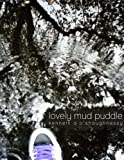 img - for Lovely Mud Puddle: Collected Writings from March 2013 (Daily Poems for 2013) (Volume 3) book / textbook / text book