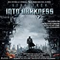 Star Trek: Into Darkness (       UNABRIDGED) by Alan Dean Foster Narrated by Sascha Rotermund