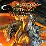 The Day of the Tempest: Dragonlance: Dragons of a New Age, Book 2 (       UNABRIDGED) by Jean Rabe Narrated by Josh Clark