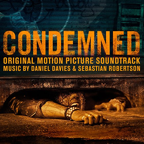 Daniel Davies and Sebastian Robertson-Condemned-(Original Motion Picture Soundtrack)-WEB-2015-TSX Download