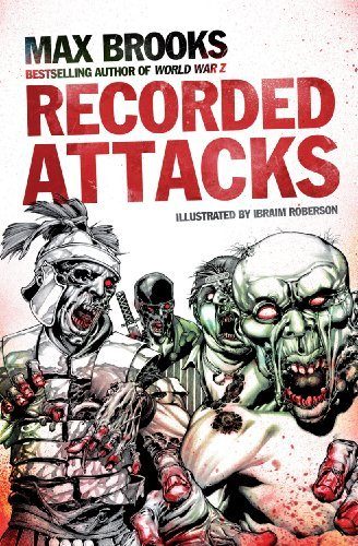 The Zombie Survival Guide: Recorded Attacks. Max Brooks by Max Brooks (2012-02-01)