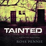 Tainted: A Dr. Zol Szabo Medical Mystery, Book 1 (       UNABRIDGED) by Ross Pennie Narrated by P. J. Ochlan