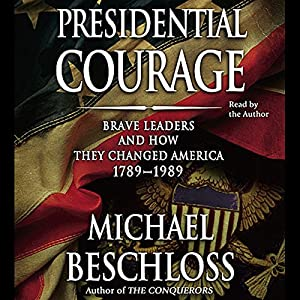 Presidential Courage Audiobook